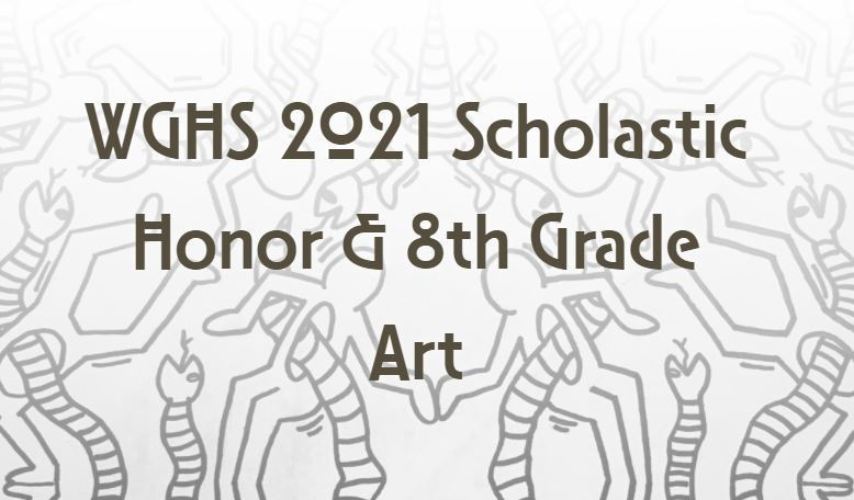 Scholastic Honor & 8th Gr Art